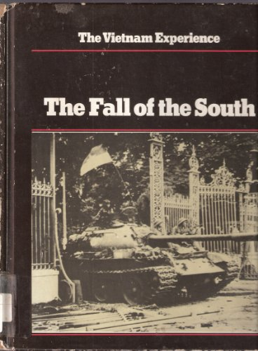 9780939526161: The Fall of the South (Vietnam Experience)