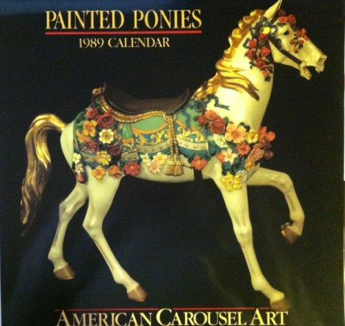 9780939549023: Painted Ponies 1989 Calendar (Painted Ponies)