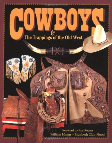9780939549139: Cowboys & the Trappings of the Old West