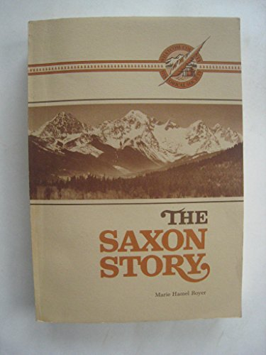 The Saxon Story: Early Pioneers on the: Royer, Marie Hamel