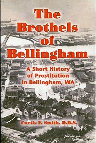 9780939576135: Brothels Of Bellingham