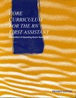 9780939583867: Core Curriculum for the Rn First Assistant