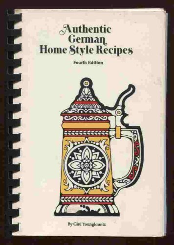 9780939593033: Authentic German Home Style Recipes