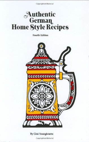 9780939593040: Authentic German Home Style Recipes