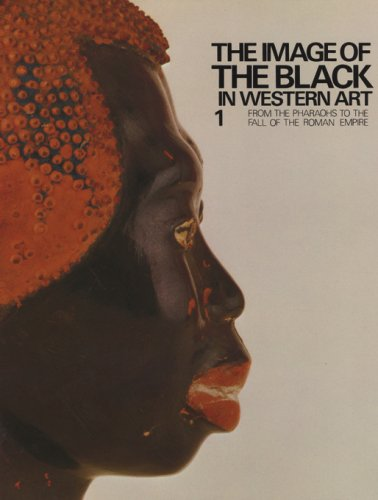 The Image of the Black in Western Art: From the Pharaohs to the Fall of the Roman Empire