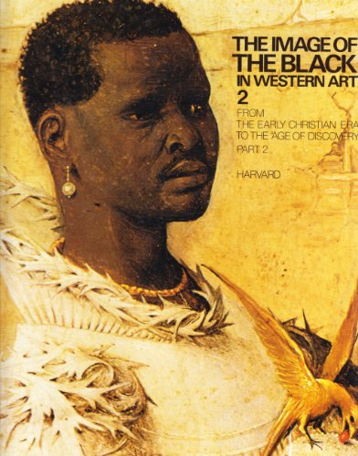 9780939594030: The Image of the Black in Western Art, Vol. 2: From the Early Christian Era to the Age of Discovery, Part 2: Africans in the Christian Ordinance of the World