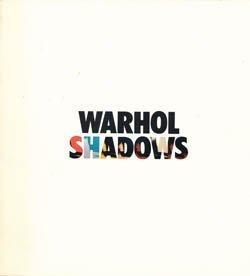 9780939594078: Warhol Shadows