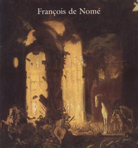 9780939594276: Francois De Nome: Mysteries of a Seventeenth-Century Neapolitan Painter