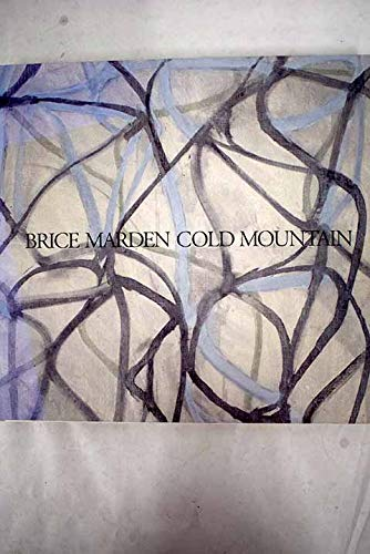 9780939594306: Brice Marden--Cold Mountain