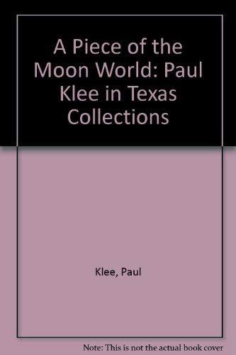 A Piece of the Moon World: Paul: Klee, Paul
