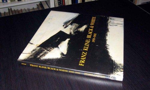 9780939594320: Franz Kline: Black & White, 1950-1961