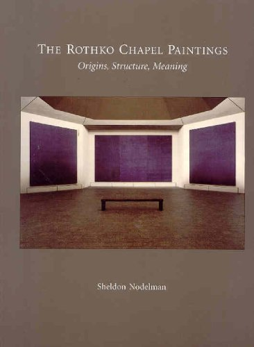 9780939594375: The Rothko Chapel Paintings: Origins, Structure, Meaning
