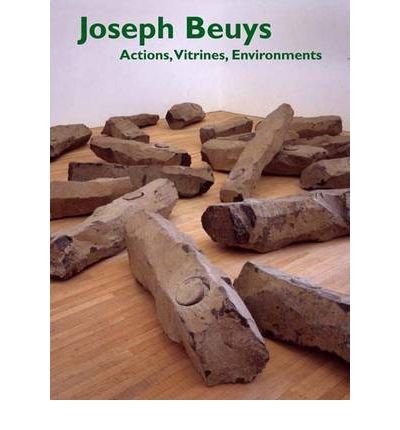 9780939594580: Joseph Beuys: Actions, Vitrines, Environments [Hardcover] by Rosenthal, Mark ...
