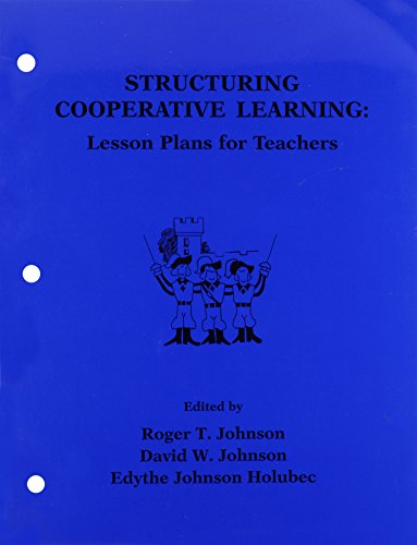 9780939603008: Structuring Cooperative Learning: Lesson Plans for Teachers 1987