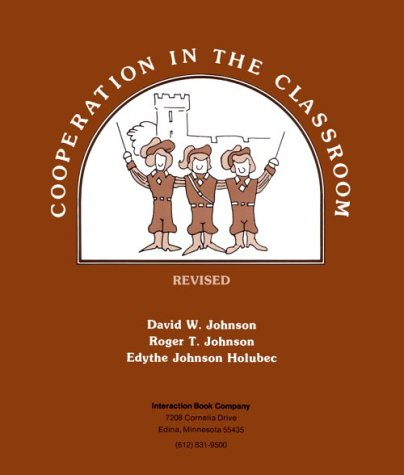 Cooperation in the Classroom: David W. Johnson,
