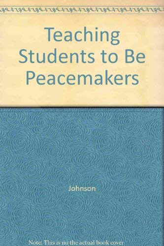 Teaching Students to Be Peacemakers: Johnson