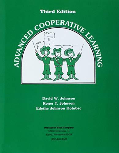 Advanced Cooperative Learning: Edythe J. Holubec,