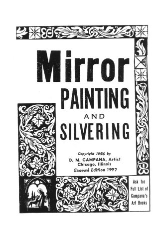 Mirror Painting and Silvering (9780939608423) by Campana, D. M.