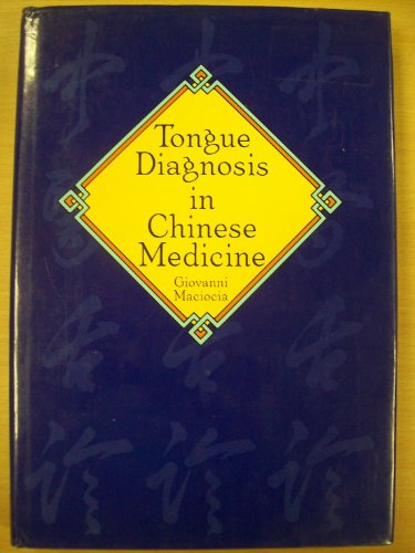 9780939616046: Tongue Diagnosis in Chinese Medicine