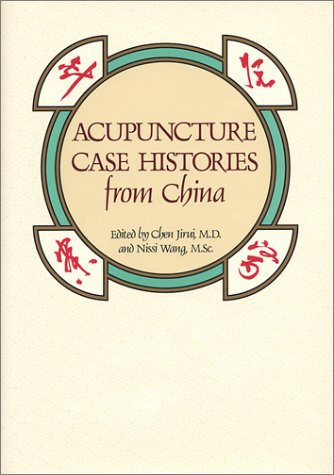 9780939616077: Acupuncture Case Histories from China
