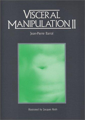 Visceral Manipulation II: Jean-Pierre Barral