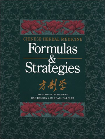 9780939616107: Chinese Herbal Medicine: Formulas and Strategies (English and Chinese Edition)