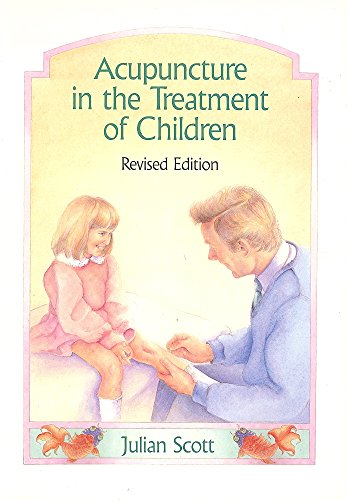 9780939616138: Acupuncture in the Treatment of Children