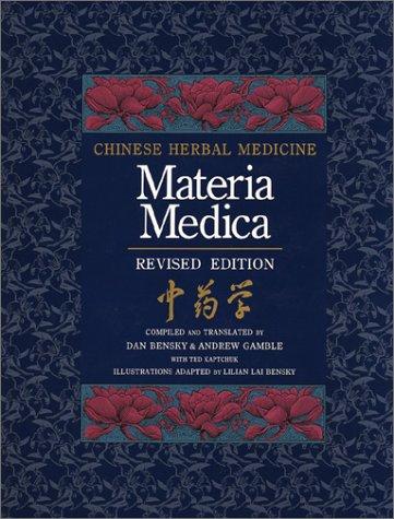 9780939616152: Chinese Herbal Medicine: Materia Medica