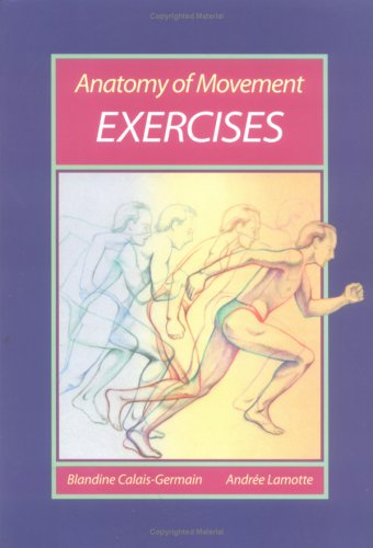 9780939616220: Anatomy of Movement: Exercises