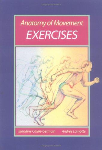 9780939616220: Anatomy of Movement: Exercises