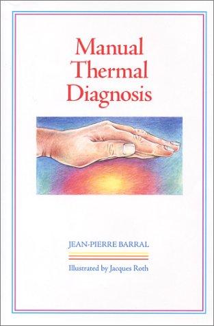 Manual Thermal Diagnosis: Jean-Pierre Barral