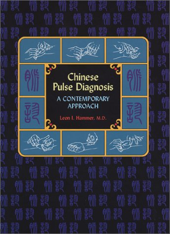 9780939616251: Chinese Pulse Diagnosis: A Contemporary Approach