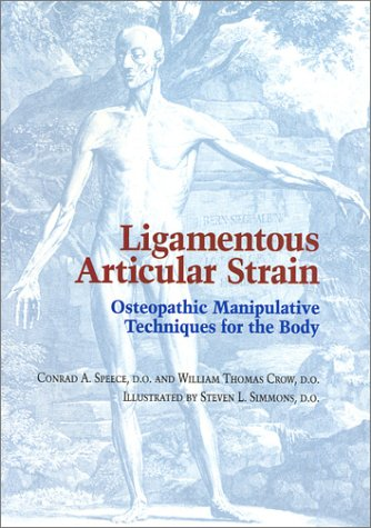 9780939616312: Ligamentous Articular Strain: Osteopathic Manipulative Techniques for the Body
