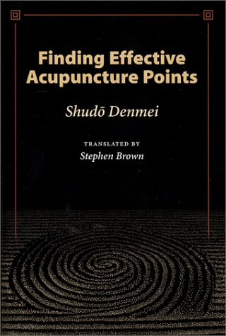 Finding Effective Acupuncture Points: Shudo, Denmei