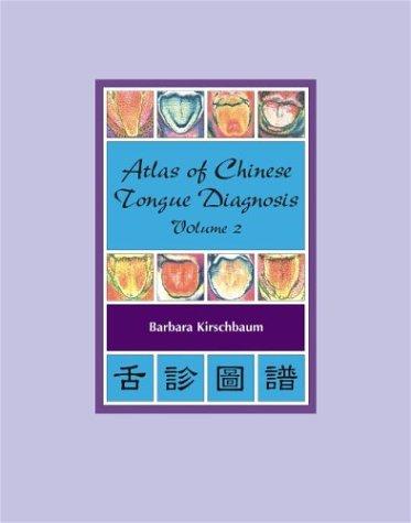 9780939616411: Atlas of Chinese Tongue Diagnosis: 2