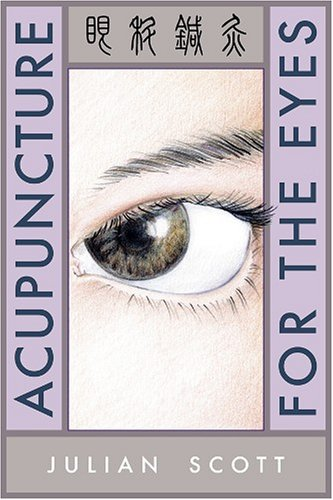 9780939616466: Acupuncture For The Eyes
