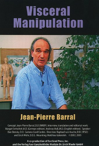 Visceral Manipulation: The DVD: Barral Jean-Pierre