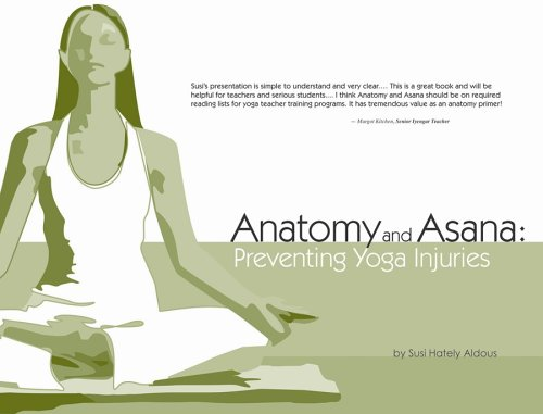 9780939616541: Anatomy and Asana: Preventing Yoga Injuries