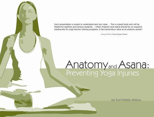 9780939616541: Anatomy and Asana: Preventing Yoga Injuries