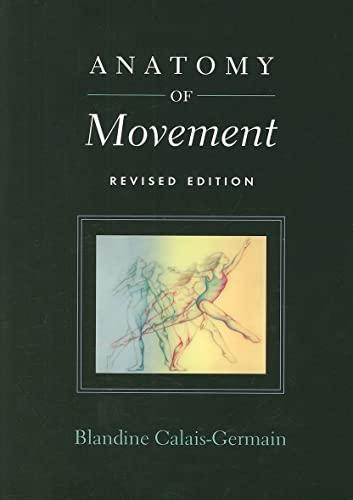 9780939616572: Anatomy of Movement
