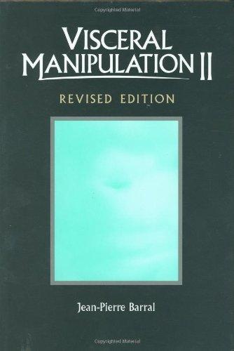 9780939616619: Visceral Manipulation II (Revised Edtion)