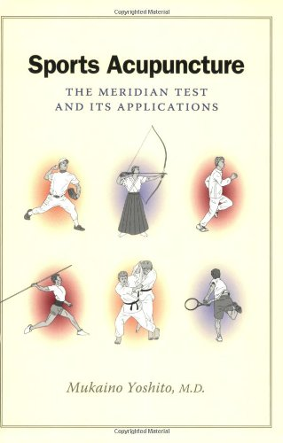 9780939616664: Sports Acupuncture The Meridian Test and Its Applications