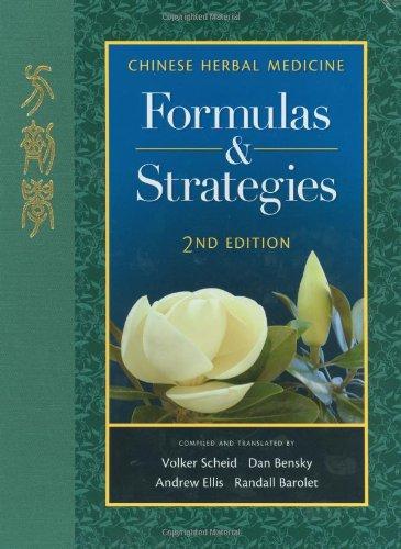 9780939616671: Chinese Herbal Medicine: Formulas & Strategies