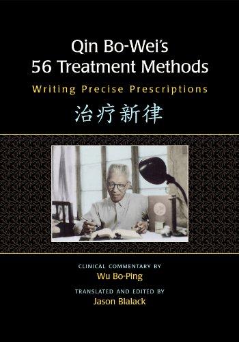 9780939616749: Qin Bo-Weis 56 Treatment Methods: Writing Precise Prescriptions