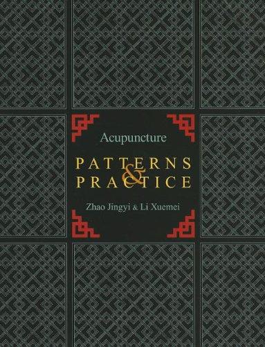 9780939616787: Acupuncture Patterns & Practice