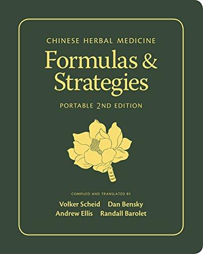 9780939616831: Chinese Herbal Medicine: Formulas & Strategies, Portable Edition