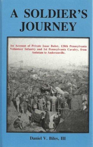 A Soldier's Journey: Biles, Daniel V., III