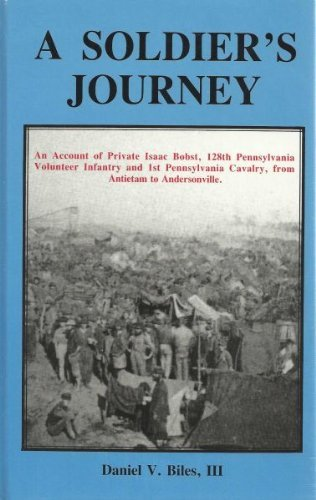 Soldier's Journey: An Account of Private Isaac: Biles, III, Daniel