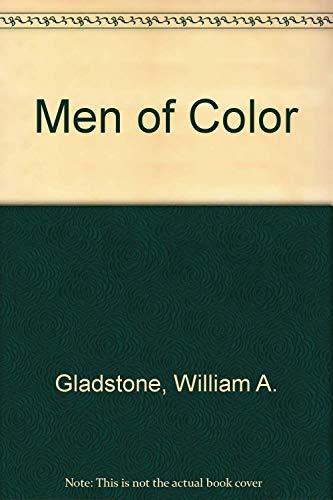 Men of Color: Gladstone, William A.