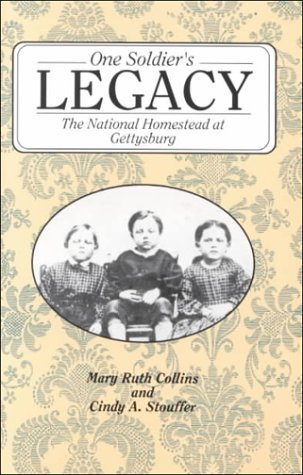 9780939631674: One Soldier's Legacy: The National Homestead at Gettysburg